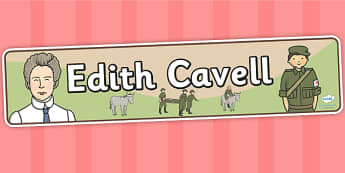 Edith Cavell Display Banner - edith cavell, display, banner, display banner, display header, themed banner, classroom banner, banner display, header