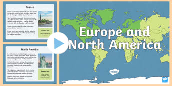 Europe and North America PowerPoint - ACHASSK111, Year 5, geography, Australian Curriculum, information,Australia