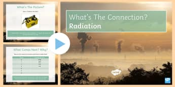 Radioactivity What's the Connection? PowerPoint - KS4 What's the Connection?, Alpha, Beta, Gamma, Particle, Radioactivity, Radiation, Background Radi