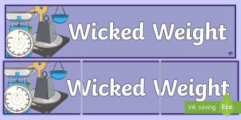 Wicked Weight Measures Display Banner - measures, maths, weight, display banner, notice board,Irish