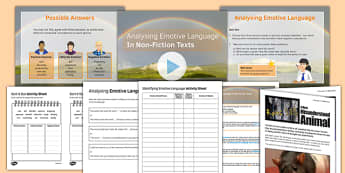 Identifying Emotive Language In Non-Fiction Texts Lesson Pack - emotive language, non-fiction