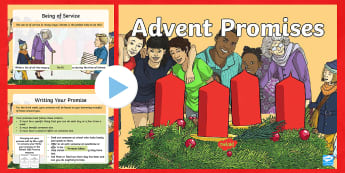 Advent Promises PowerPoint - christmas, advent, making promises, thinking of others, kindness,