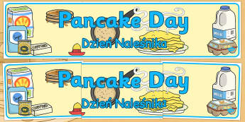 Pancake Day Display Banner Polish Translation - Polish, pancake day, display, banner, day
