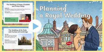 KS2 Planning A Royal Wedding Information PowerPoint - Queen Elizabeth, Prince Philip, Duke of Edinburgh, marriage, duke of Cambridge, Duchess of Cambridge