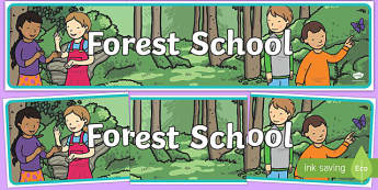 Forest School Display Banner - forest, out door, outdoor, school