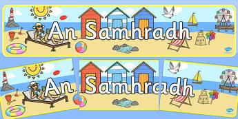 Summer Display Banner Irish - summer display, seasons, banner, Gaeilge