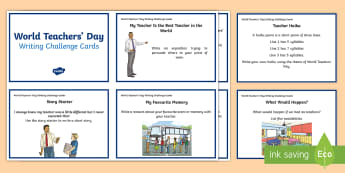 3 - 6 World Teacher's Day Writing Challenge Cards - Writing, Challenge Cards, Yr 3, Yr 4, Yr 5, Yr 6, World Teachers' Day