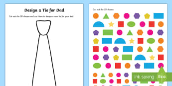 Father's Day Design a 2D Shape Tie Activity Sheet - Mathematics, Foundation Year, Measurement and Geometry, Shape, ACMMG009, 2D shapes, father's day, d