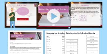 Factorising into Single Brackets Lesson Pack - expand, factor, linear, bracket, GCSE, KS4, algebraic manipulation,
