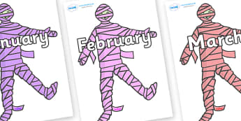 Months of the Year on Mummies (Multicolour) - Months of the Year, Months poster, Months display, display, poster, frieze, Months, month, January, February, March, April, May, June, July, August, September