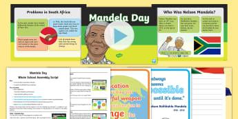 Mandela Day Whole School Assembly Pack - Black History, Nelson Mandela, President, South Africa, Prisoner