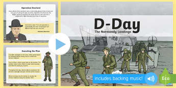 D-Day PowerPoint - D day, ww2, d-day, churchill, second world war, world war two, normandy beaches, operation overlord