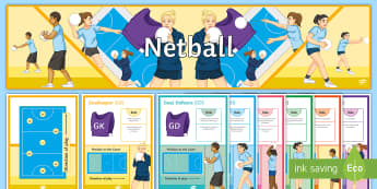 Netball Display Pack  - Netball, Position, Non participants, Worksheet, Display