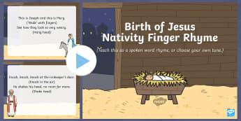 Birth of Jesus Nativity Finger Rhyme PowerPoint - birth of jesus, nativity, christmas, finger, rhyme, powerpoint