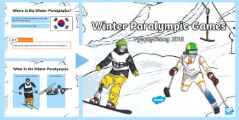 Winter Paralympics 2018 SEN PowerPoint - snow sports, competitive events,Winter, Para biathlon, Para Ski, disabilities, equality, inspiration