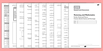 Second Level Assessment Numeracy and Mathematics Number, Money and Measure - Fractions, Decimal Fractions and Percentages - CfE, assessment