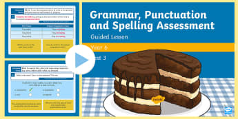 Year 6 Grammar, Punctuation & Spelling Test 3 Guided Lesson PowerPoint - Year 6 SPaG Guided Lesson PowerPoints and Packs, Year 6, SATs, Y6, revision, SPaG, GPs, grammar, pun