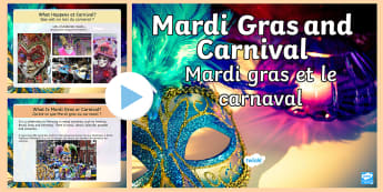 Mardi Gras and Carnivale PowerPoint English/French - Mardi Gras, carnival, carneval, celebration, party, Italy, Shrove Tuesday, Pancake day, Lent, sweets