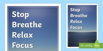 Stop Breathe Focus Relax Display Poster - Mindfulness, relaxation, stress, calming, coping, tension