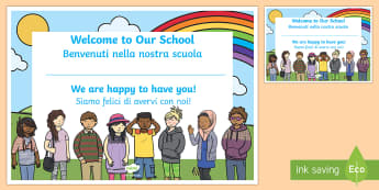 Welcome to Our School Certificate English/Italian - Welcome, to, our, school, class, classroom, friends, new starter, new year, back to school, EAL