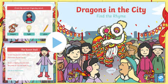 Dragons in the City Rhyming Activity PowerPoint - Twinkl Originals, fiction, Chinese New Year, Mandarin, culture, rhymes, poetry, poem, same sound, ch