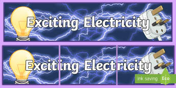Exciting Electricity Display Banner - electric, appliances, circuits, switches, light,