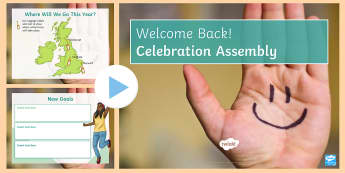 Welcome Back Editable Assembly PowerPoint - assembly, new year assembly, motivational assembly, celebration assembly, kS3 assembly, KS4 assembly