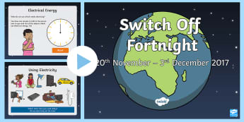KS1 Switch Off Fortnight Information PowerPoint - Science, electricity, saving energy, fossil fuels, global warming
