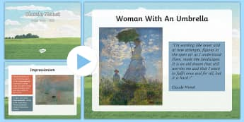 KS2 Claude Monet Information PowerPoint - KS2, Claude Monet, artist, painter, year 3, year 4, year 5, year 6, yr 3, yr 4, yr 5, yr 6, Monet, o