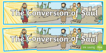 The Conversion of Saul Display Banner - usa, america, banners, displays, visual, road to damascus