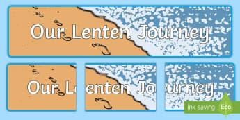 Our Lenten Journey Display Banner -  Lent Easter,Scottish, Lent, Easter
