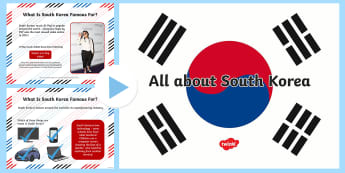 KS1 All about South Korea Information PowerPoint - Olympics, Winter Olympics, Pyeongchang, Paralympics, Asia, physical geography, human geography