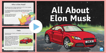 All About Elon Musk PowerPoint - tesla, paypal, space, spaceX, inventor, south africa, canada, california, millions, billions, dollar