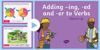 Year 1 Adding -ing, -ed and -er to Verbs Warm-Up PowerPoint - Spag, revision, suffix, root word, verb,