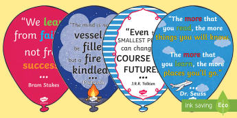 Inspirational Quote Balloons Display Pack - Classroom Learning Inspirational Quote Balloons display pack - classroom learning, inspirational quo