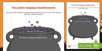 Feuille d'activités : Ma potion magique bouillonnante - Sorcier, Sorcière, Magie, Halloween, Magicien, Production d'écrits, écriture, Cycle 1, Cycle 2