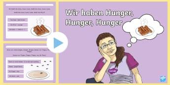 Wir haben Hunger, Hunger. Hunger Rhyme PowerPoint - German  - Wir haben Hunger, song, rhyme, German, MFL, Languages