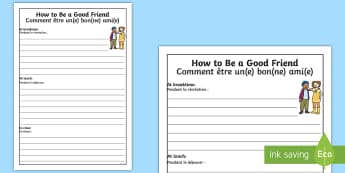 How to Be a Good Friend Writing Frames English/French - EAL translation, transition, ourselves, bullying, bump up day,