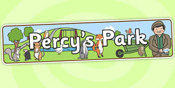 Percy's Park Role Play Banner to Support Teaching on Percy the Park Keeper - percys park, role play, banner, percys park banner, role play banner, banner for role play, percys park role play, header