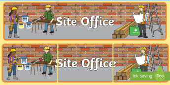 Building-site-office Display Banner -  role-play, pack, builders, yard