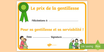 Diplôme de récompense : La gentillesse - altruisme, cycle 1, cycle 2, serviabilité, amabilité, politesse,French