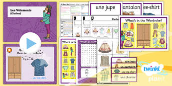French: All About Me: Clothes 1 Year 3 Lesson Pack 5