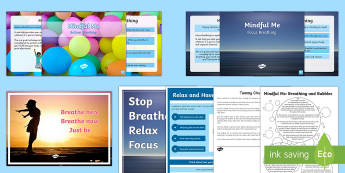 Mindful Me: Breathing Resource Pack - Mindfulness, coping techniques, stress, growth mindset, pastoral, behaviour management