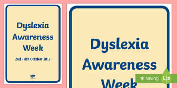Dyslexia Awareness Week A4 Display Poster - Dyslexia, dyslexia Awareness, dyslexia awareness week, spLd, reading