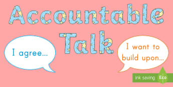 Accountable Talk Display Posters - Speaking, Listening, Discussion, Accountable talk, Group Work, Literature Circles