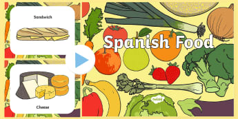* NEW * Spanish Food  PowerPoint  - spain, food, ham, rice, fruits, vegetables, cheese, learning, food around the world, culture, powerp