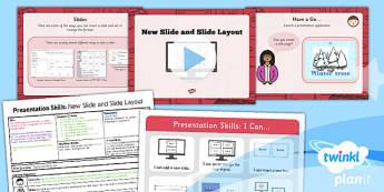 Computing: PowerPoint Presentation Skills: New Slide Slide Layout Year 2 Lesson Pack 3
