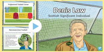 Scottish Significant Individual Denis Law PowerPoint - Freedom of the City, Aberdeen, Denis Law Legacy Trust, charity, history, football