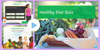 Diet Quiz PowerPoint - Diet, Carbohydrate, Protein, Fat, Fibre, Lipid, Nutrient, Mineral, Vitamin