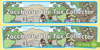 Zacchaeus the Tax Collector Bible Story Display Banner - usa, america, display, banner, zacchaeus, tax collector, bible stories